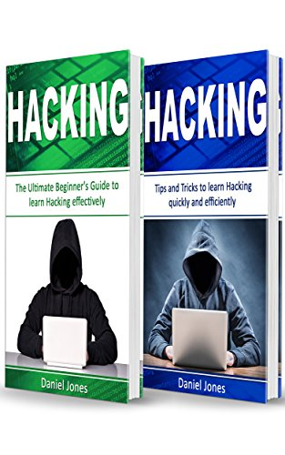 Hacking: 2 Books in 1- The Ultimate Beginner's Guide to Learn Hacking Effectively & Tips and Tricks to learn Hacking(Basic Security, Wireless Hacking, Ethical Hacking, Programming) (English Edition) por Daniel  Jones