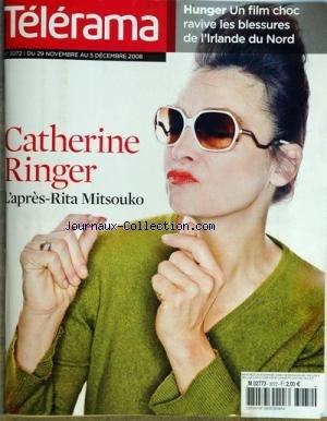 TELERAMA [No 3072] du 26/11/2008 - CATHERINE RINGER - L'APRES RITA MITSOUKO HUNGER - UN FILM CHOC RAVIVE LES BLESSURES DE L'IRLANDE DU NORD