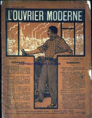 OUVRIER MODERNE (L') [No 1] du 01/12/1913 - LA FORCE MOTRICE PAR LES MACHINES THERMIQUES - ELEMENTS ET ORGANES DE MACHINES - CHAUFFAGE ET VENTILATION - ECLAIRAGE - TRAVAUX DE FORGE - TRAVAIL DU BOIS - ETUDE DES MECANISMES - LES MACHINES APPAREILS ET PROCEDES DIVERS - ANALYSES DE BREVETS.