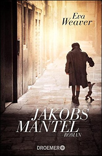 Buchseite und Rezensionen zu 'Jakobs Mantel: Roman' von Eva Weaver