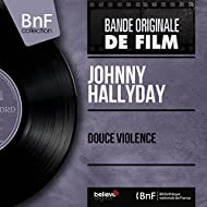 Douce violence (Original Motion Picture Soundtrack, Mono Version)