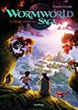 Wormworld Saga - Tome 1 - Le voyage commence (French Edition)