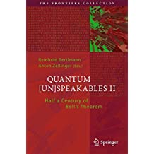 Quantum [Un]Speakables II: Half a Century of Bell's Theorem: 2 (The Frontiers Collection)