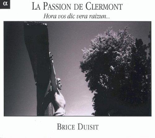 la-passion-de-clermont-hora-vos-dic-vera-raizum