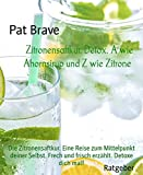 Zitronensaftkur. Detox. A wie Ahornsirup und Z wie - Best Reviews Guide