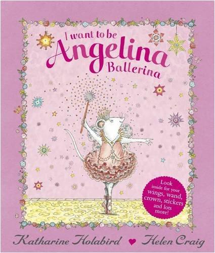 I want to be Angelina Ballerina