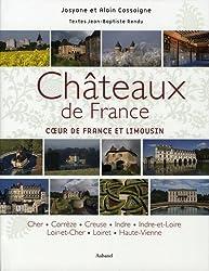 Châteaux de France, tome 1 : Coeur de France et Limousin