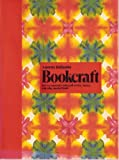 Bookcraft: how to construct note pad covers, boxes, and other useful items by Annette Hollander (1974-08-01)