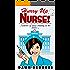 Hurry Up Nurse!: Memoirs of nurse training in the 1970s
