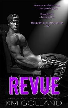 Revue: A Wild Nights Novel by [Golland, K.M.]