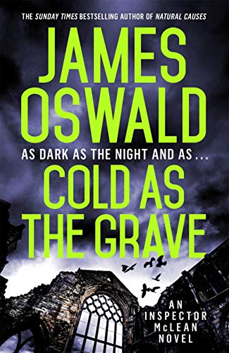 Cold as the Grave: Inspector McLean 9 (The Inspector McLean Series) by [Oswald, James]