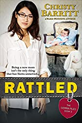 Rattled (The Sierra Files Book 3) (English Edition)