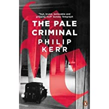 The Pale Criminal (Bernie Gunther)