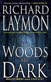 The Woods are Dark par [Laymon, Richard]