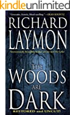 The Woods are Dark (English Edition)