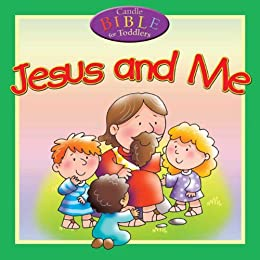 Jesus and Me (Candle Bible for Toddlers) by [David, Juliet]
