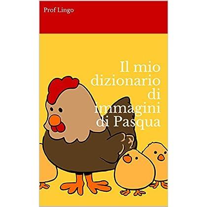 Il Mio Dizionario Di Immagini Di Pasqua