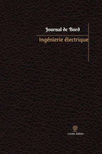 Ingénierie électrique Journal de bord: Registre, 100  pages, 15,24 x 22,86 cm par Livres Jobiorr