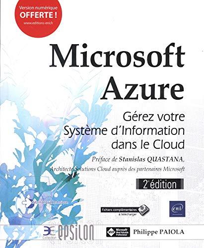 Microsoft Azure - Gérez votre Système d'Information dans le Cloud (2e édition) par Philippe PAIOLA