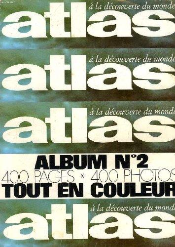 Atlas - a la decouverte du monde - album n° 2 par COLLECTIF