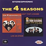 Ain'T That a Shame/Live... - Four Seasons