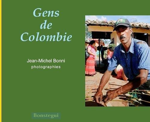 Gens de Colombie par Jean-Michel Bonni