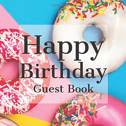 Happy Birthday Guest Book: Movie Hollywood Film Themed - Signing Celebration w Photo Space Gift Log Party Event Reception Visitor Advice Wishes ... Unique Elegant Accessories Idea Scrapbook (Themes Movie Für Partys)