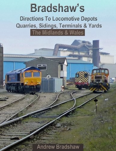bradshaws-directions-to-locomotive-depots-quarries-sidings-terminals-and-yards-the-midlands-and-wale