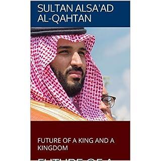 FUTURE OF A KING AND A KINGDOM: FUTURE OF A KING AND A KINGDOM