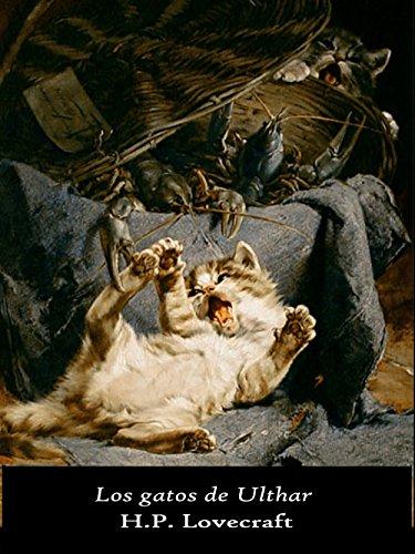Los gatos de Ulthar (Las tierras oníricas nº 4) de [Lovecraft, H.P.