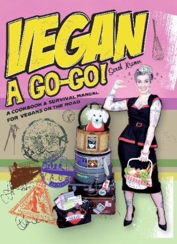 Vegan à Go-Go!: A Cookbook & Survival Manual for Vegans on the Road (English Edition) - Kindle Voyage Kanada