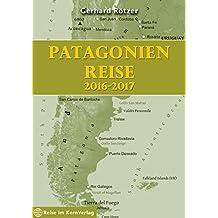 Patagonien Reise 2016-2017