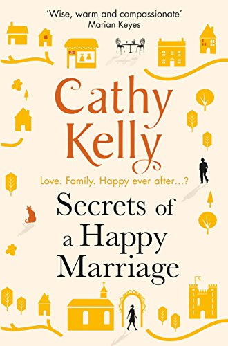 Secrets of a happy marriage ebook cathy kelly amazon kindle secrets of a happy marriage by kelly cathy fandeluxe Choice Image