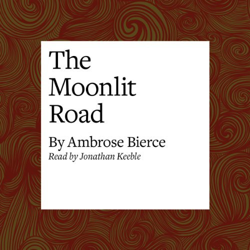 The Moonlit Road  Audiolibri