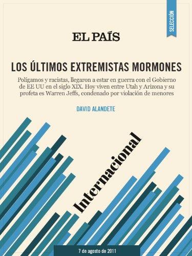 Los últimos extremistas mormones por DAVID ALANDETE