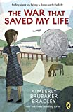 The War That Saved My Life by Kimberly Brubaker Bradley (2016-05-31)
