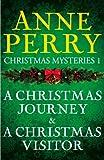 Image de Christmas Mysteries 1: A Christmas Journey & A Christmas Visitor (English Edition)
