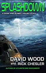 Splashdown: A Dane and Bones Origins Story (Dane Maddock Origins) (Volume 3) by David Wood (2014-04-13)