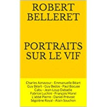 Portraits sur le vif: Aznavour, Emmanuelle Béart, Guy Béart, Guy Bedos, Bocuse, Cabu, Jean-Loup Dabadie, Fabrice Luchini, François Morel, L'abbé Pierre, Daniel Prévost, Ségolène Royal, Alain Souchon