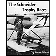 The Schneider Trophy Races (English Edition)