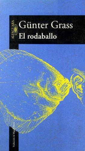 El rodaballo (LITERATURAS) por GUNTER GRASS