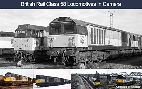 british-rail-class-58-locomotives-in-camera-english-edition