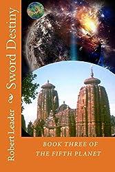 Sword Destiny (The Fifth Planet Book 3)