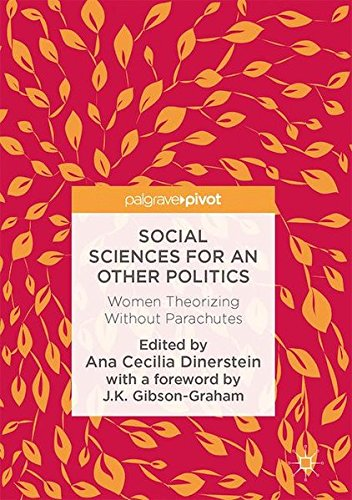 Social Sciences for an Other Politics: Women Theorizing Without Parachutes