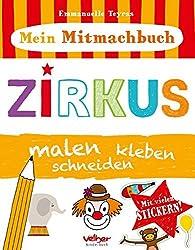 Mein Mitmachbuch - Zirkus: malen, kleben, schneiden