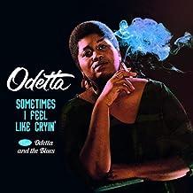 Sometimes I Feel Like Cryin'+Odetta And The Blues