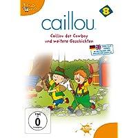 Caillou 08 - Caillou der Cowboy und weitere Geschichten