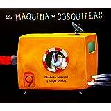 La Máquina De Cosquillas (Álbumes ilustrados)