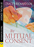 By Mutual Consent (English Edition)