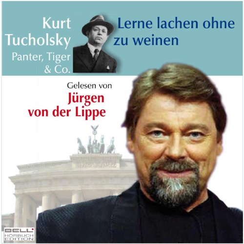 Kurt Tucholsky - Panter Tiger ...